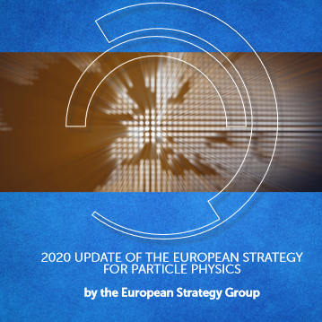 CERN Council updated the European Strategy for Particle Physics